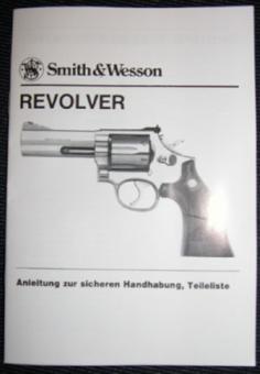 S&W Bedienungsanleitung Revolver 686 -1 bis -4 DEUTSCH SPRACHIG